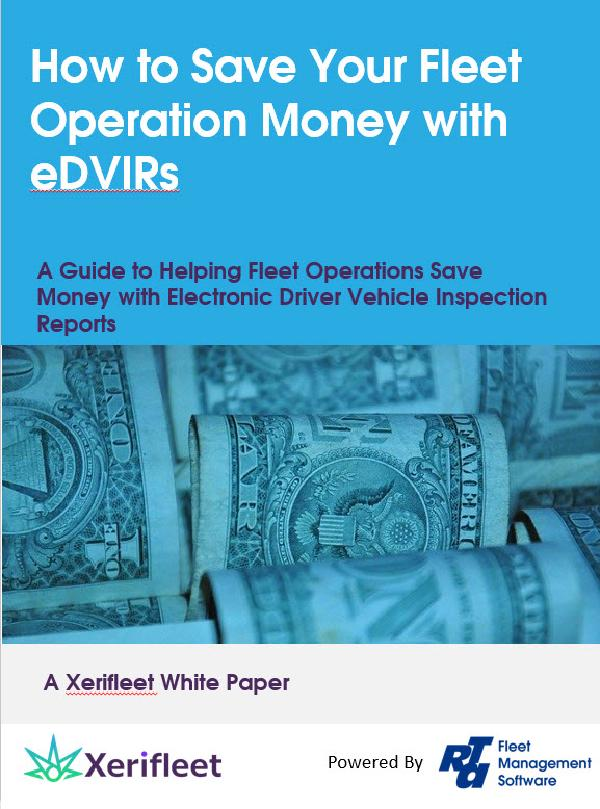 How to Save Your Fleet Operation Money with eDVIRs